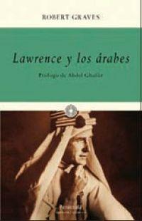 Lawrence Y Los Arabes - Robert Graves