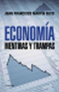 Economia - Mentiras Y Trampas - Juan Francisco Martin Seco