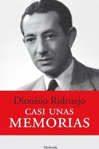 Casi Unas Memorias - Dionisio Ridruejo