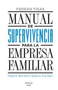 Manual De Supervivencia Para La Empresa Familiar - Ferran Fisas