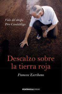 Descalzo Sobre La Tierra Roja - Francesc Escribano