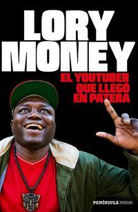 El youtuber que llego en patera - Lory Money