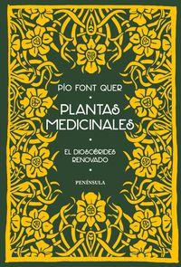 PLANTAS MEDICINALES - EL DIOSCORIDES RENOVADO