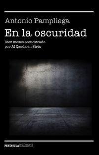 En La Oscuridad - Antonio Pampliega