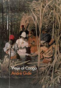 Viaje Al Congo - Andre Gide