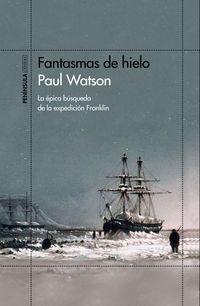 Fantasmas De Hielo - Paul Watson
