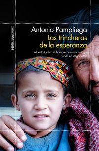 Las trincheras de la esperanza - Antonio Pampliega