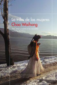 La tribu de las mujeres - Choo Waihong
