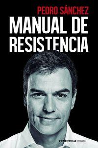 Manual De Resistencia - Pedro Sanchez