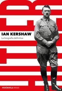 Hitler - La Biografia Definitiva - Ian Kershaw