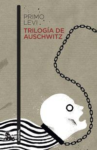 Trilogia De Auschwitz - Primo Levi