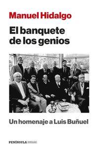BANQUETE DE LOS GENIOS, EL - UN HOMENAJE A LUIS BUÑUEL