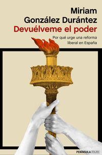 Devuelveme El Poder - Miriam Gonzalez Durantez