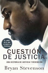 Cuestion De Justicia - Bryan Stevenson