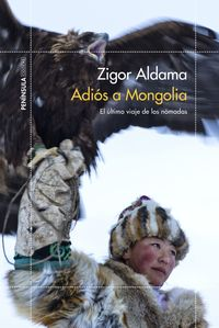 adios a mongolia - Zigor Aldama