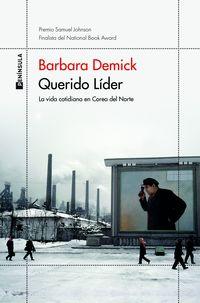 querido lider - Barbara Demick