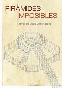 PIRAMIDES IMPOSIBLES