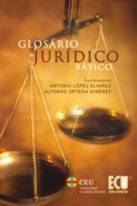Glosario Juridico Basico - Antonio Lopez Alvarez