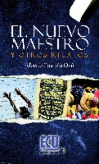 El nuevo maestro y otros relatos - Alberto Ibarrola Oyon