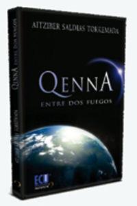 Qenna - Entre Dos Fuegos - Aitziber Saldias Torkemada