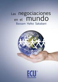 Las negociaciones en el mundo - Bassam Hafez Sakabani