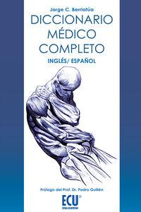 Dicc. Medico Completo  Ing / Esp - Jorge Carlos Berriatua Perez