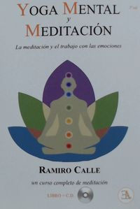YOGA MENTAL Y MEDITACION - LA MEDITACION Y EL TRABAJO CON LAS EMOCIONES