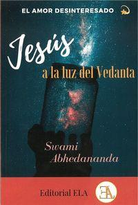 JESUS A LA LUZ DEL VEDANTA - EL AMOR DESINTERESADO