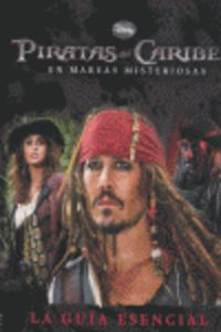 Piratas Del Caribe - En Mareas Misteriosas - Guia Esencial - Aa. Vv.