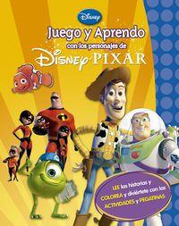 Juego Y Aprendo Con Mis Personajes Favoritos De Disney Pixar - Aa. Vv.