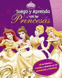Juego Y Aprendo Con Las Princesas - Aa. Vv.