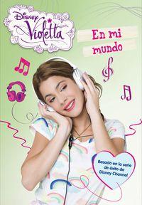 Violetta 1 - En Mi Mundo - Aa. Vv.