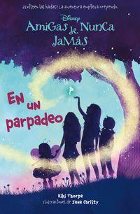Amigas De Nunca Jamas 1 - En Un Parpadeo - Aa. Vv.
