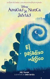 Amigas De Nunca Jamas 2 - El Pasadizo Magico - Aa. Vv.