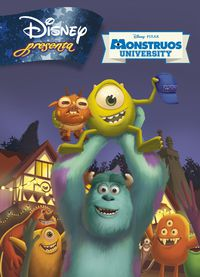 Monstruos University - Disney Presenta - Aa. Vv.