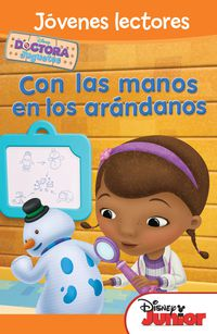 Doctora Juguetes - Con Las Manos En Los Arandanos - Jovenes Lectores - Aa. Vv.