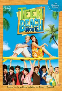 Teen Beach Movie - La Novela - Aa. Vv.