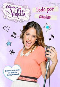 Violetta 6 - Todo Por Cantar - Aa. Vv.