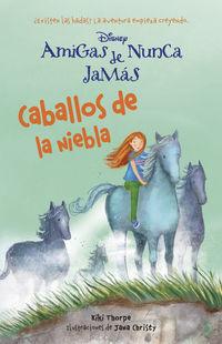 Amigas De Nunca Jamas 4 - Caballos De La Niebla - Aa. Vv.
