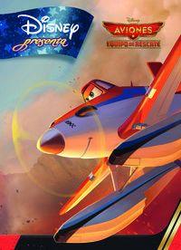 Aviones - Equipo De Rescate - Disney Presenta - Aa. Vv.
