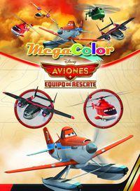 Aviones - Equipo De Rescate - Megacolor - Aa. Vv.