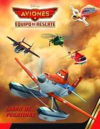 Aviones - Equipo De Rescate - Libro De Pegatinas - Aa. Vv.