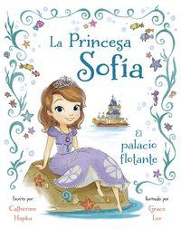 La  princesa sofia  -  El Palacio Flotante - Catherine  Hapka  /  Grace   Lee (il. )