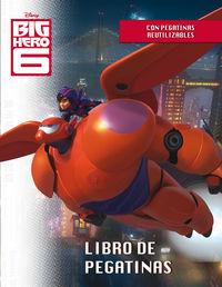 Big Hero 6 - Libro De Pegatinas - Aa. Vv.