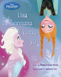 Frozen - Una Hermana Como Yo - Libro Ilustrado - Aa. Vv.