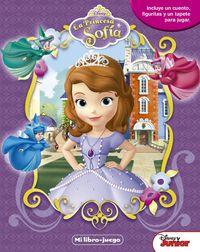 Princesa Sofia, La - Mi Libro-Juego - Disney