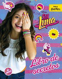 Soy Luna - Libro De Secretos - Aa. Vv.