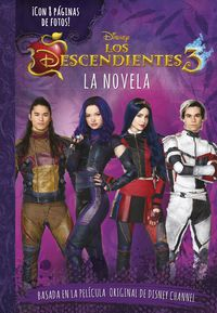 DESCENDIENTES, LOS 3 - LA NOVELA - NARRATIVA