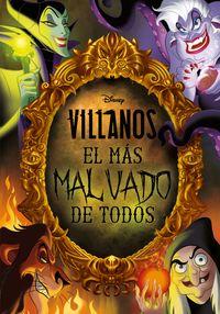 VILLANOS - EL MAS MALVADO DE TODOS