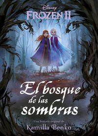 FROZEN 2 - EL BOSQUE DE LAS SOMBRAS - NARRATIVA